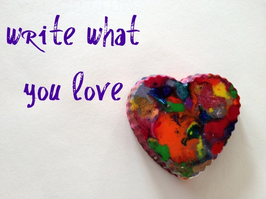 Write what you love